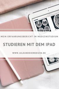 Medizinstudium: Studieren mit dem iPad, Tipps, Erfahrungsbericht, study, medicine, medschool medstudent, digital, student