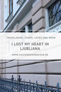 Meine Tipps zum Wohnen, Shoppen und für Kulinarisches für einen Citytrip nach Ljubljana! travel, vacation, citytrip, travelguide, slovenija, ljubljana,