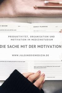 Tipps für mehr Produktivität, Organisation und Motivation im Medizinstudium und Alltag, medstudent, medical, medicine, medizinstudium, university, student, study