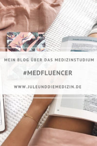 medfluencer - blog über das medizinstudium, medical, medstudent, medicine, medizin, medizinstudent, study, student